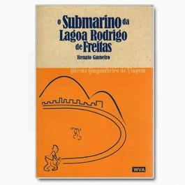 O Submarino da Lagoa Rodrigo de Freitas