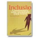 Inclusão. Construindo uma sociedade para todos (8ª ed.)